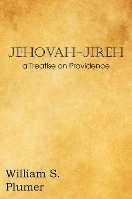 Jehovah-Jireh a Treatise on Providence