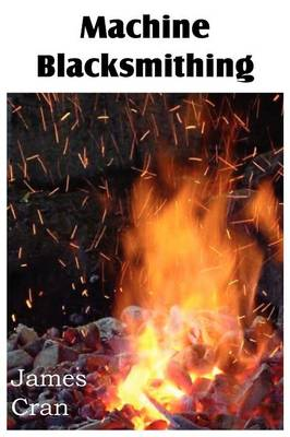 Machine Blacksmithing