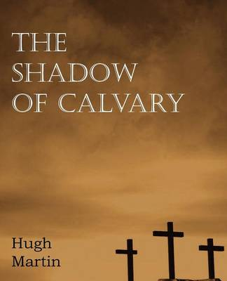The Shadow of Calvary