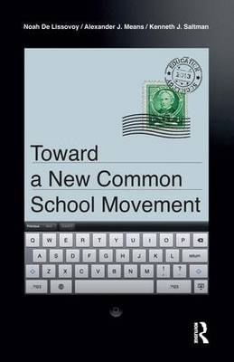 Toward a New Common School Movement