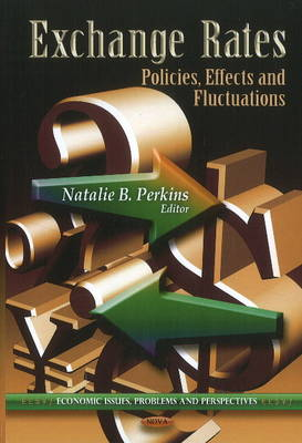 Exchange Rates: Policies, Effects and Fluctuations