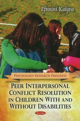 Peer Interpersonal Conflict Resolution in Children With & Without Disabilities