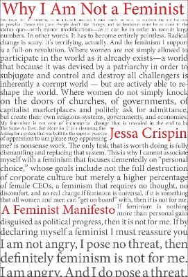 Why I am Not A Feminist: A Feminist...