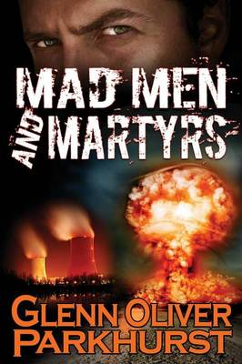 Mad Men and Martyrs