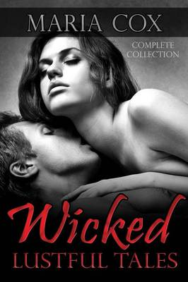 Wicked Lustful Tales, Complete Collection