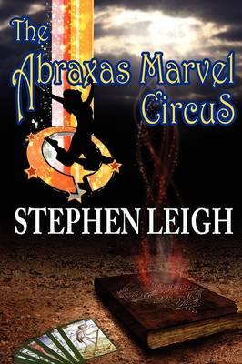 The Abraxas Marvel Circus