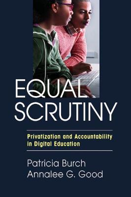 Equal Scrutiny: Privatization and Accountability in Digital Education