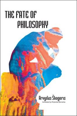 The Fate of Philosophy