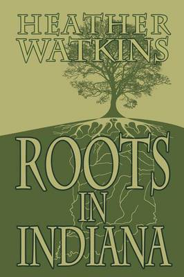 Roots in Indiana
