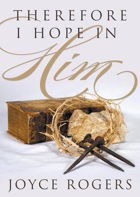 Therefore, I Hope in Him!