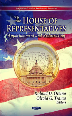 House of Representatives: Apportionment & Redistricting