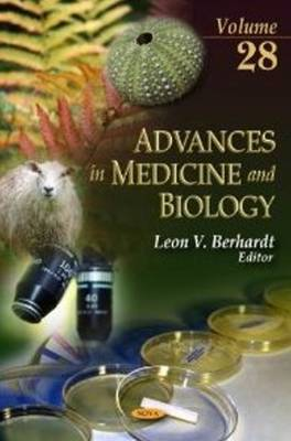 Advances in Medicine & Biology: Volume 28