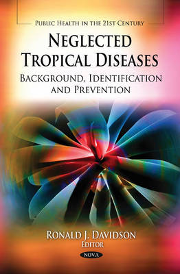 Neglected Tropical Diseases: Background, Identification & Prevention