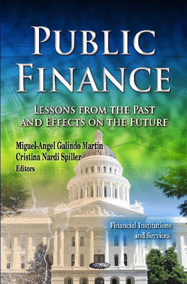 Public Finance: Lessons from the Past & Effects on the Future