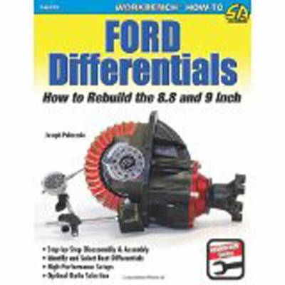Ford Differentials: How to Rebuild the 8.8 Inch and 9 Inch
