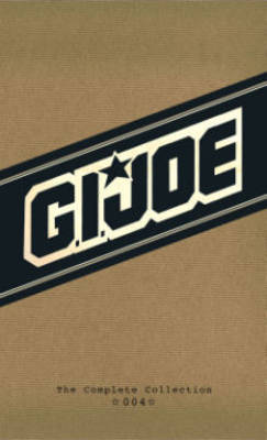 G.I. Joe: the Complete Collection: Volume 4