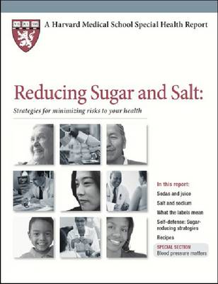 Reducing Sugar and Salt: Strategies for Minimizing Risks to Your Health