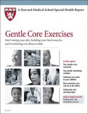 Gentle Core: Start Toning Your ABS, Building Your Back Muscles, and Reclaiming Core Fitness Today
