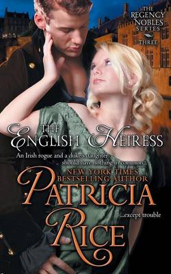 The English Heiress (Regency Nobles Series, Book 3)