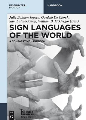 Sign Languages of the World: A Comparative Handbook