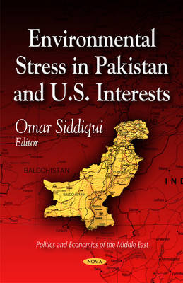 Environmental Stress in Pakistan & U.S. Interests