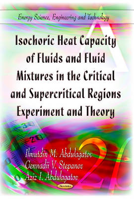 Isochoric Heat Capacity of Fluids & Fluid Mixtures in the Critical & Supercritical Regions: Experiment and Theory