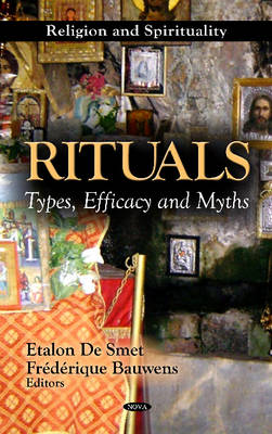 Rituals: Types, Efficacy & Myths