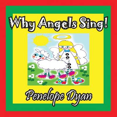 Why Angels Sing!