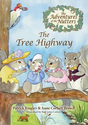The Adventures of the Nutters, the Tree Highway