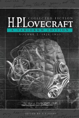 Collected Fiction Volume 2 (1926-1930): A Variorum Edition