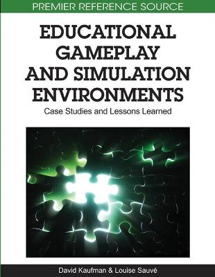 Educational Gameplay and Simulation Evironments: Case Studies and Lessons Learned