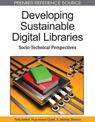 Developing Sustainable Digital Libraries: Socio-Technical Perspectives