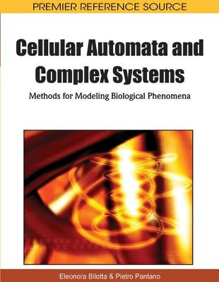 Cellular Automata and Complex Systems: Methods for Modeling Biological Phenomena