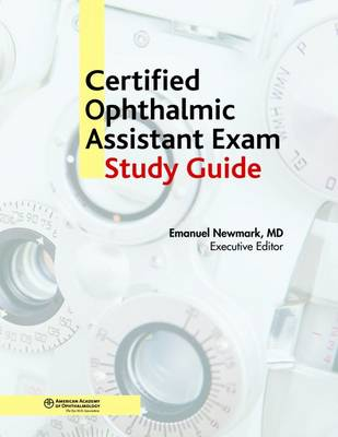 Certified Ophthalmic Assistant Study Guide