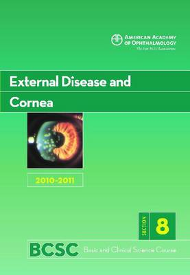 Basic and Clinical Science Course (BCSC) 2010-2011: Section 8: External Disease and Cornea