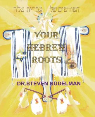 Your Hebrew Roots