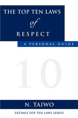 The Top Ten Laws of Respect