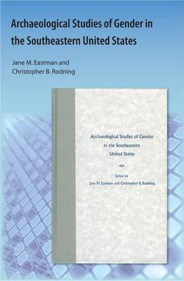 Archaeological Studies of Gender in the Southeastern United States