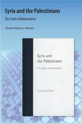 Syria and the Palestinians: The Clash of Nationalisms