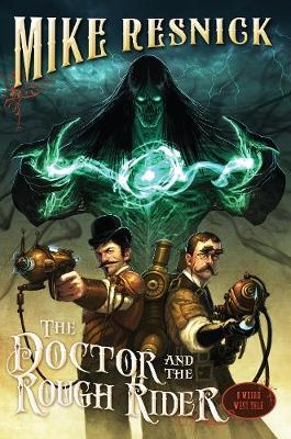 The Doctor And The Rough Rider
