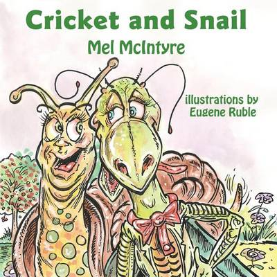 Cricket and Snail