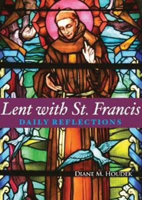 Lent with St Francis: Daily Reflections