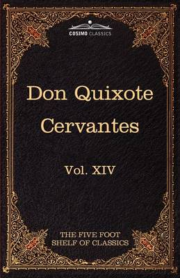 Don Quixote of the Mancha, Part 1: The Five Foot Shelf of Classics, Vol. XIV (in 51 Volumes)