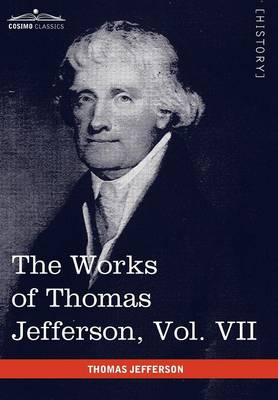 The Works of Thomas Jefferson, Vol. VII (in 12 Volumes): Correspondence 1792-1793