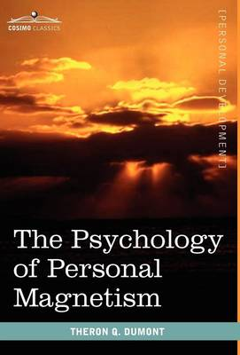 The Psychology of Personal Magnetism