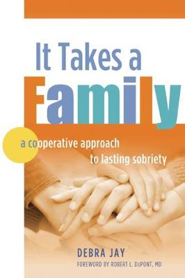 It Takes a Family: A Cooperative Approach to Lasting Sobriety