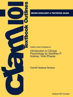 Studyguide for Introduction to Clinical Psychology by Kramer, Geoffrey P., ISBN 9780131729674