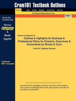 Outlines & Highlights for Business & Professional Ethics for Directors, Executives & Accountants by Brooks & Dunn