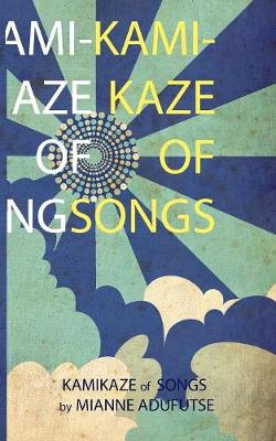 Kamikaze of Songs
