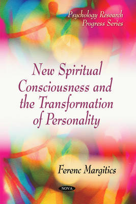 New Spiritual Consciousness and the Transformation of Personality
